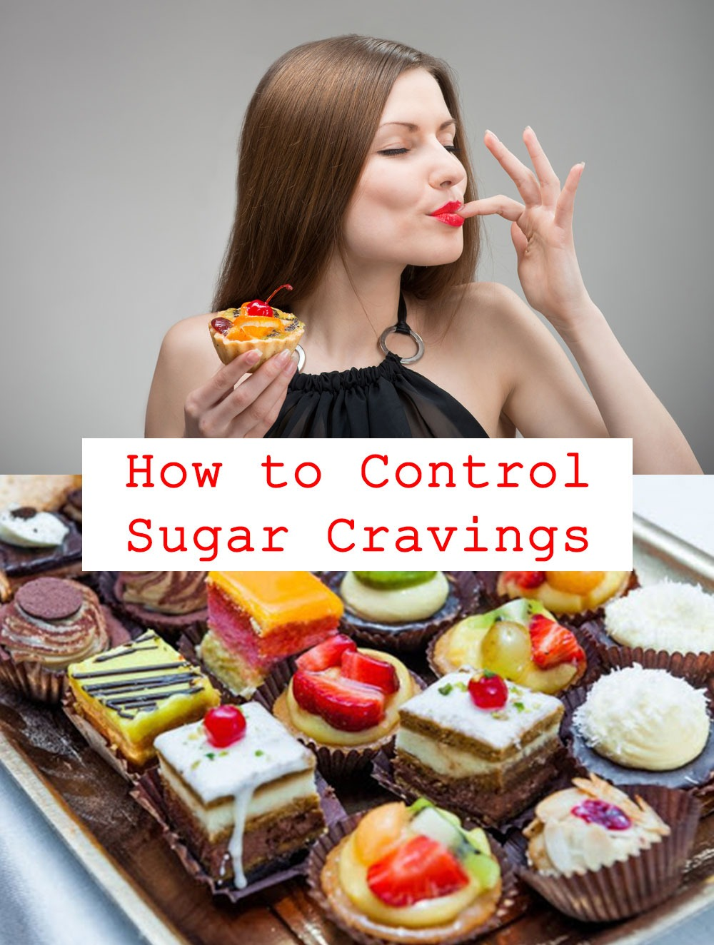 How to Control Sugar Cravings