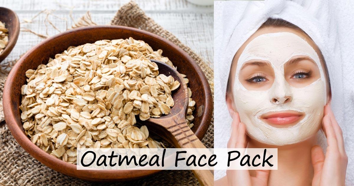 Oatmeal Face Pack For Acne Free Fair Skin