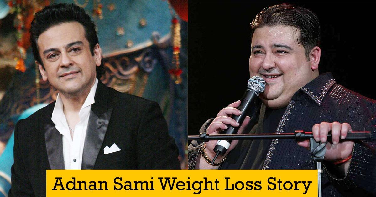Adnan Sami Weight Loss Diet And Workout Without Surgery