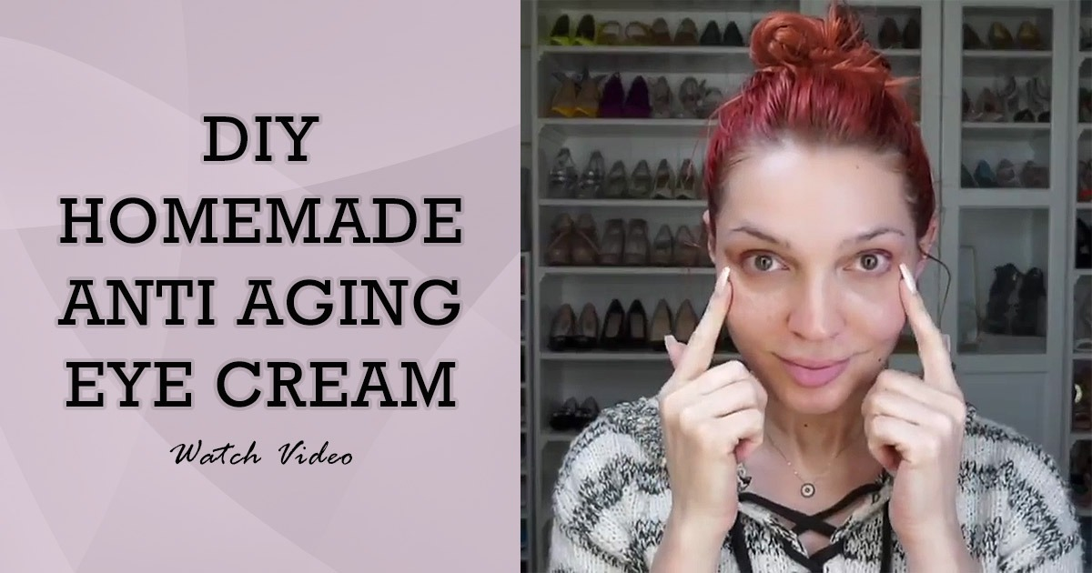 DIY HOMEMADE ANTI AGING EYE CREAM To