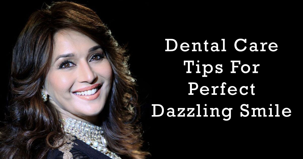 Dental Care Tips for Dazzling Smile