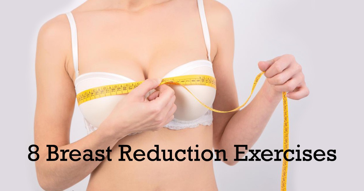 8 Easy Breast Reduction Exercises