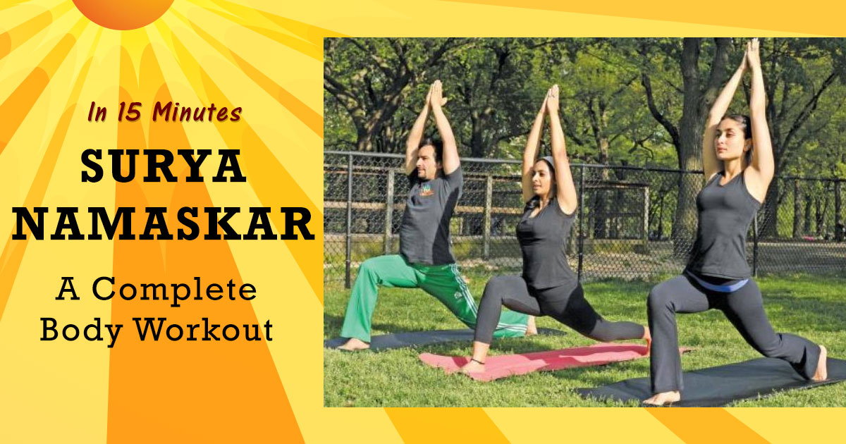 SURYA NAMASKAR YOGA - Complete Body Workout In Just 15 minutes