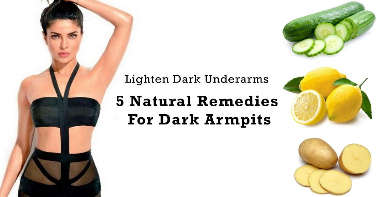 5 Natural Remedies For Dark Armpits