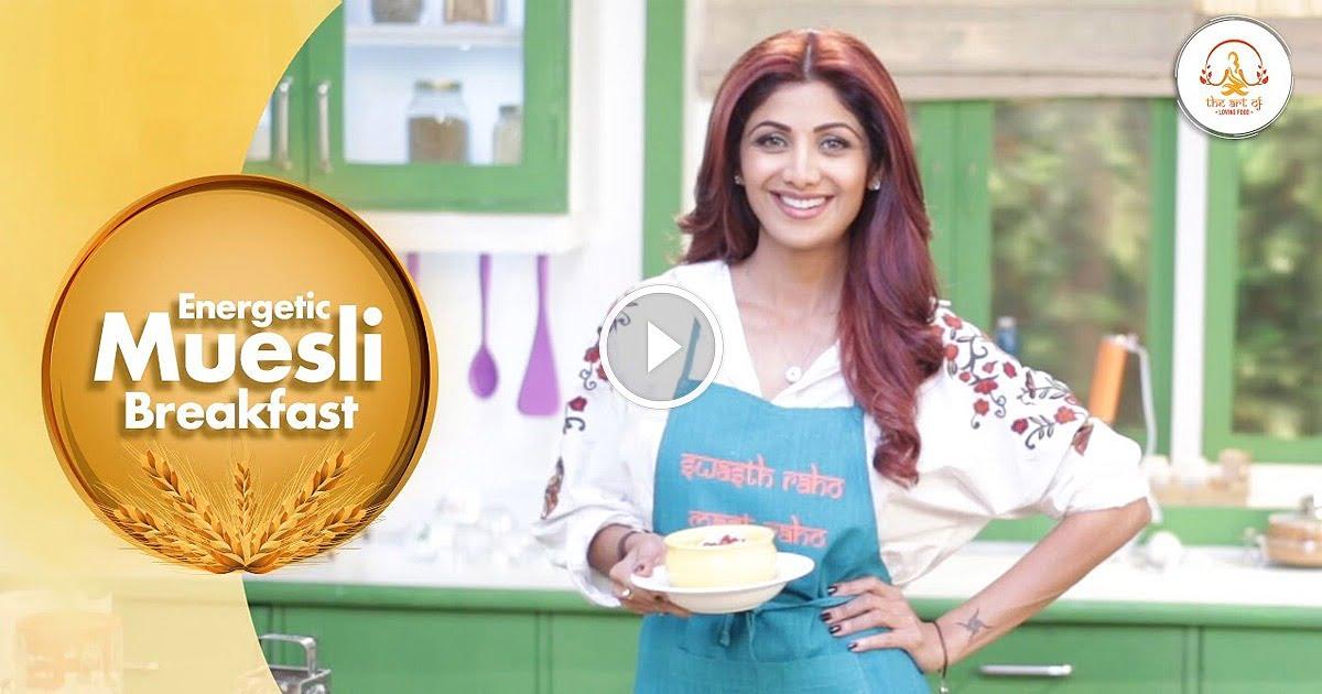WATCH-The Healthy Breakfast Muesli Recipe By Shilpa Shetty Kundra
