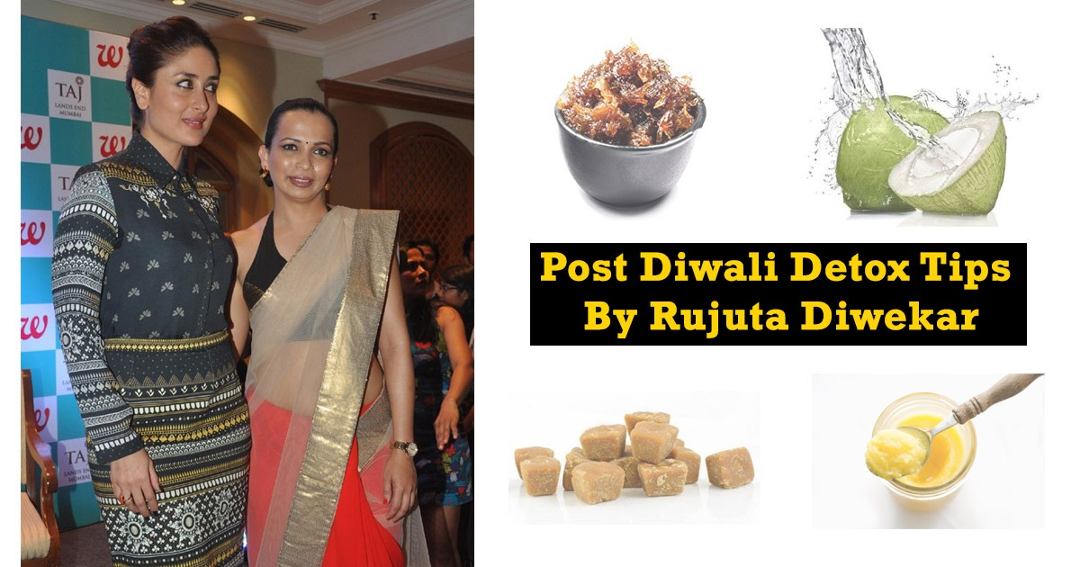 Post Diwali Detox Tips By Rujuta Diwekar