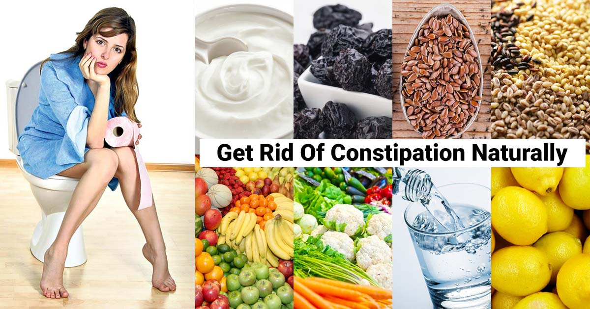 Get Rid Of Constipation Naturally