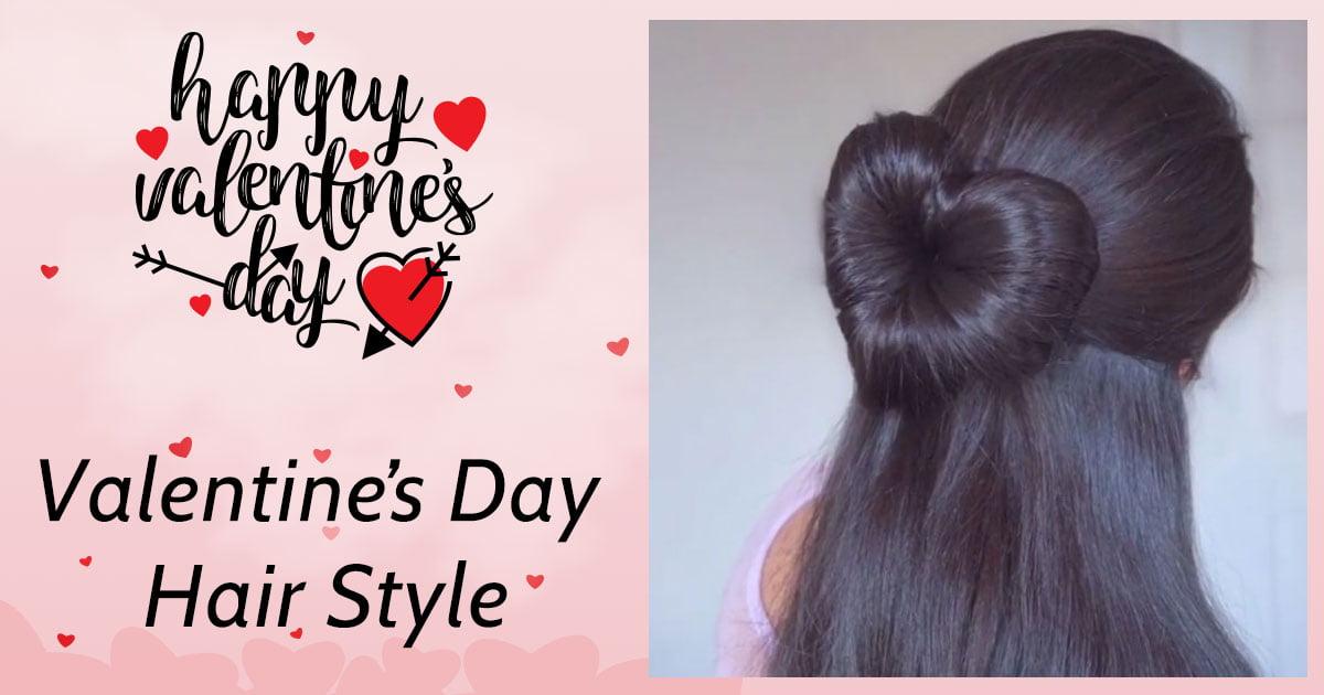 Valentine Day Hair Style